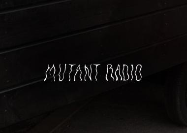 Mutant Radio - ახალი რადიოსადგური
